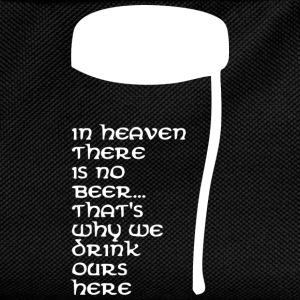 In Heaven there is no beer T-skjorter - Ryggsekk for barn