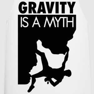 Gravity is a myth T-Shirts - Cooking Apron