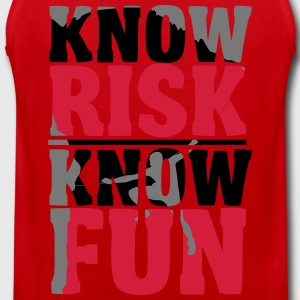 Climbing: Know risk know fun T-Shirts - Men's Premium Tank Top
