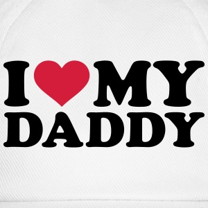 I love my Daddy  T-Shirts - Baseballkappe