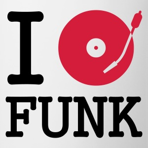 I dj / play / listen to funk - Mugg