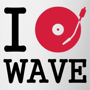 I dj / play / listen to wave - Mugg