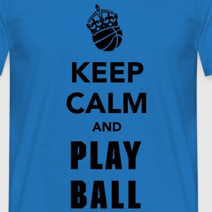 Keep Calm and Play Basketball  Pullover & Hoodies - Männer T-Shirt