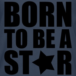 Born Star Shirts - Men's Premium Longsleeve Shirt
