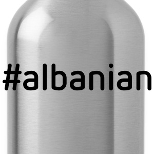 #albanian T-Shirts - Trinkflasche