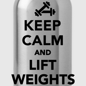 Keep calm and lift weights T-Shirts - Trinkflasche