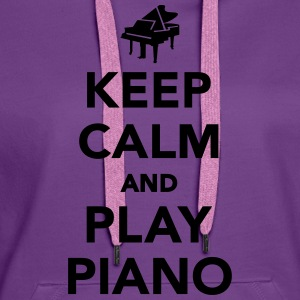 Keep calm and play piano T-Shirts - Frauen Premium Hoodie
