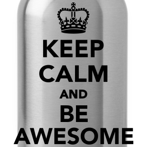 Keep calm and be awesome T-Shirts - Trinkflasche