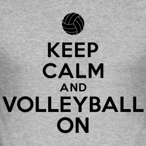 Keep calm and volleyball on Sweat-shirts - Tee shirt près du corps Homme