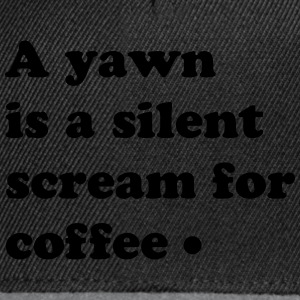 scream for coffee T-shirts - Snapbackkeps