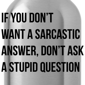 sarcastic comment Tee shirts - Gourde