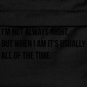 always right Tee shirts - Sac à dos Enfant