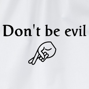 don't be evil - Drawstring Bag