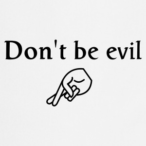 don't be evil - Cooking Apron