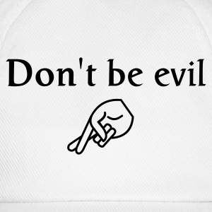 don't be evil - Baseball Cap