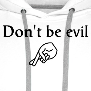 don't be evil - Men's Premium Hoodie