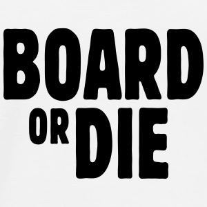 board or die Flasker & krus - Herre premium T-shirt