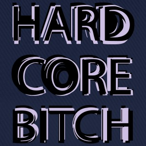 Hardcore Bitch T-Shirts - Baseball Cap