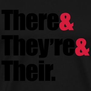 There & They're & Their  Hoodies & Sweatshirts - Men's Premium T-Shirt