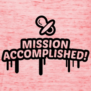 mission accomplished, baby, kind, geburt 1c T-Shirts - Frauen Tank Top von Bella