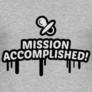 mission accomplished, baby, kind, geburt 2c Pullover & Hoodies - Männer Slim Fit T-Shirt