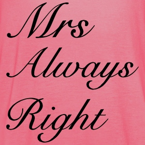 Mrs Right T-Shirts - Women's Tank Top by Bella