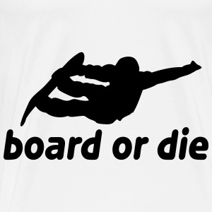 board or die Other - Men's Premium T-Shirt