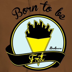 born to be frit Tee shirts - Sweat-shirt à capuche Premium pour femmes