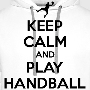 Keep calm and play handball Tee shirts - Sweat-shirt à capuche Premium pour hommes