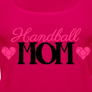 Handball Mom T-Shirts - Frauen Premium Tank Top