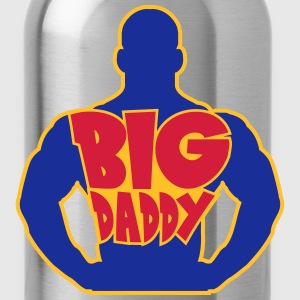 Big Daddy dad father hero father's day strong musc T-Shirts - Water Bottle