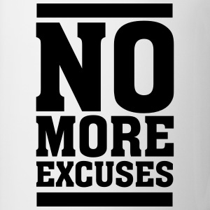 No More Excuses T-shirts - Mok