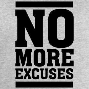 No More Excuses Tee shirts - Sweat-shirt Homme Stanley & Stella