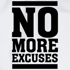 No More Excuses T-Shirts - Turnbeutel