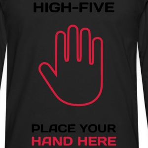 Funny Idea - High Five T-Shirts for Parties T-Shirts - Männer Premium Langarmshirt