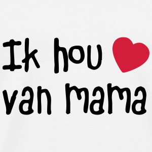 ik hou van mama Accessories - Men's Premium T-Shirt