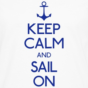 keep calm and sail on kalmte bewaren en varen op Sweaters - Mannen Premium shirt met lange mouwen