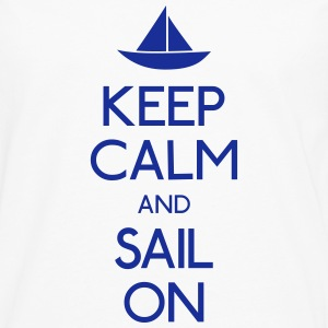 keep calm and sail on  holde ro og seile på  Skjorter - Premium langermet T-skjorte for menn