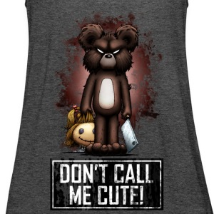 Teddy - Don't Call Me Cute (Color) Hoodies & Sweatshirts - Women's Tank Top by Bella