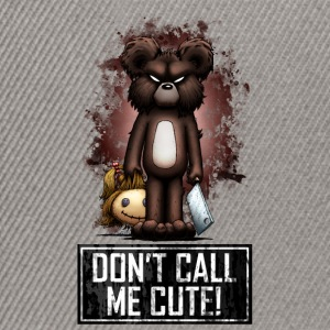 Teddy - Don't Call Me Cute (Color) Sweaters - Snapback cap