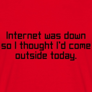 Internet Was Down Sweaters - Mannen T-shirt