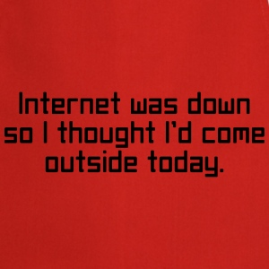 Internet Was Down T-shirts - Forklæde