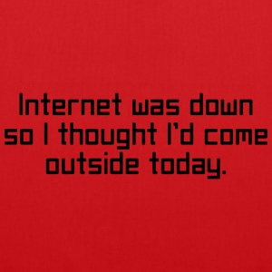 Internet Was Down T-Shirts - Tote Bag
