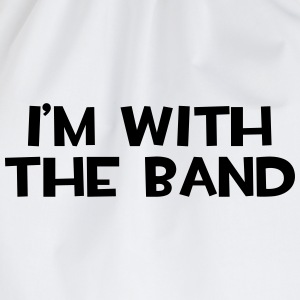 I'm With The Band  T-shirts - Gymtas