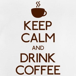 Keep Calm Drink Coffee T-Shirts - Baby T-Shirt