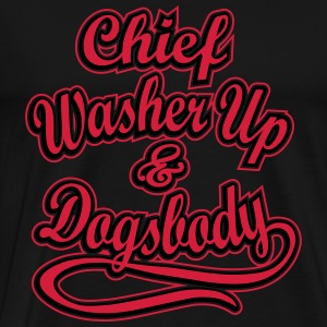 Chief Washer Up & Dogsbody  Aprons - Men's Premium T-Shirt