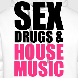 Sex, Drugs & House Music Tee shirts - Sweat-shirt à capuche Premium pour hommes