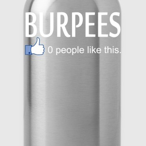 Burpees T-Shirts - Water Bottle