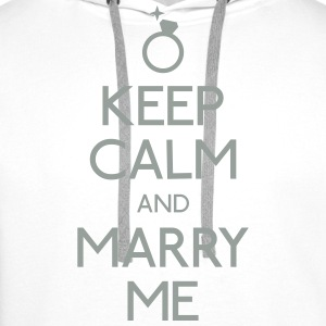 keep calm marry me keep calm me marier Tee shirts - Sweat-shirt à capuche Premium pour hommes
