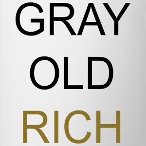 Gray Old Rich T-Shirts - Tasse